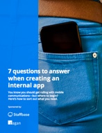 7 questions to answer when creating an internal app - Send your messages directly to your employees' smartphones.