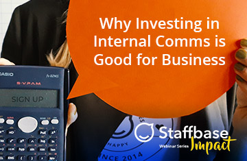 Why Investing in Internal Comms is Good for Business
