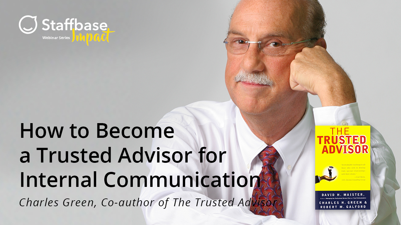 How to Become a Trusted Advisor for Internal Communication