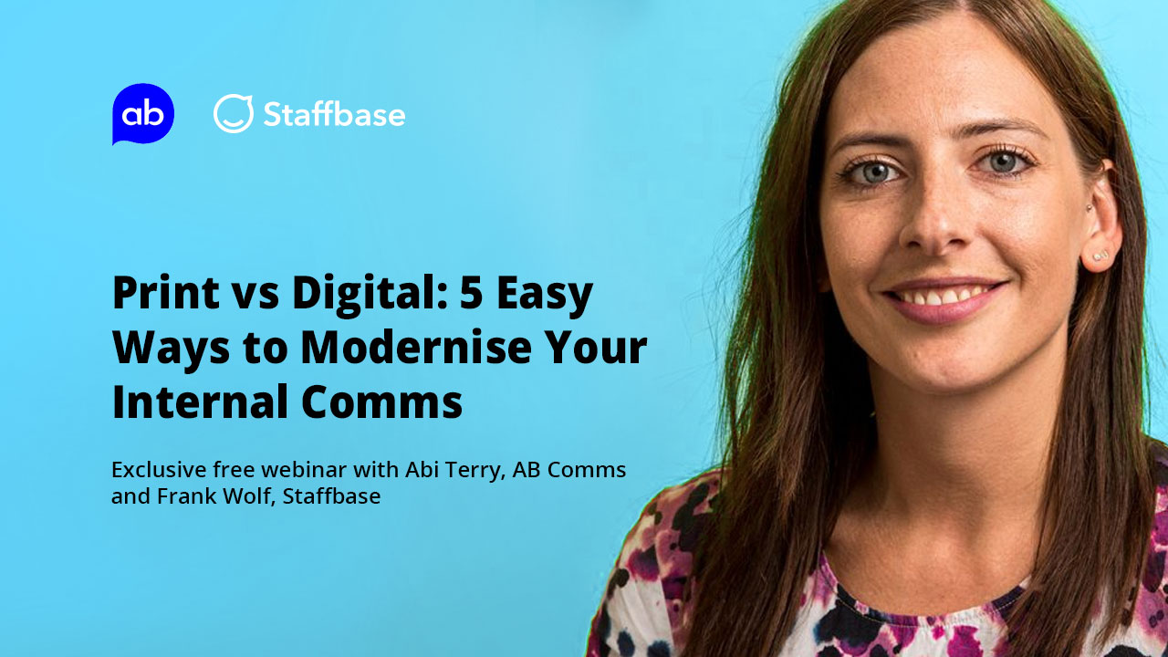 Print vs Digital: 5 Easy Ways to Modernise Your Internal Comms