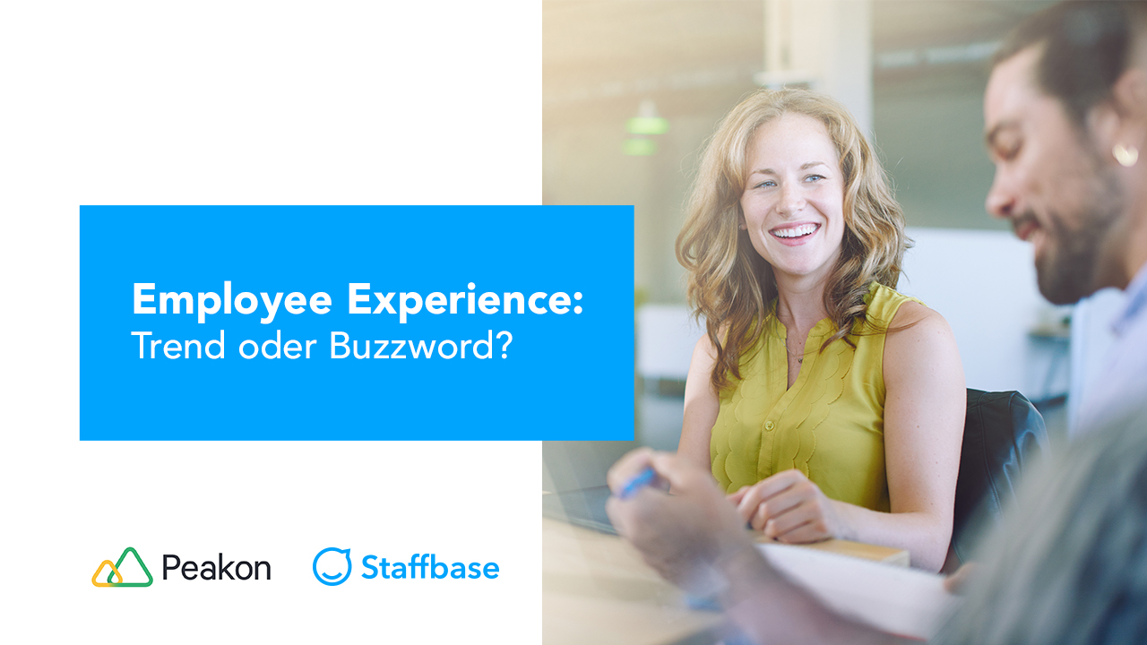 Employee Experience: Trend oder Buzzword?