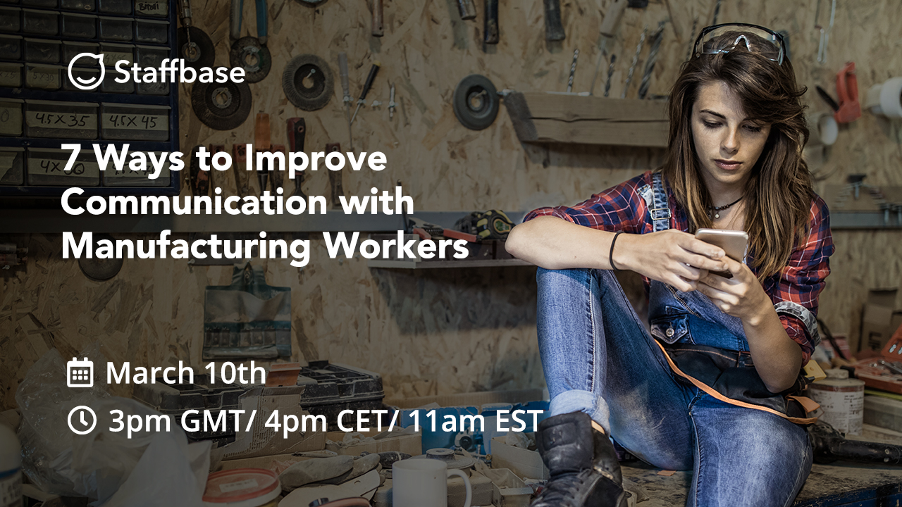 7 Ways to Improve Communication with Manufacturing Workers