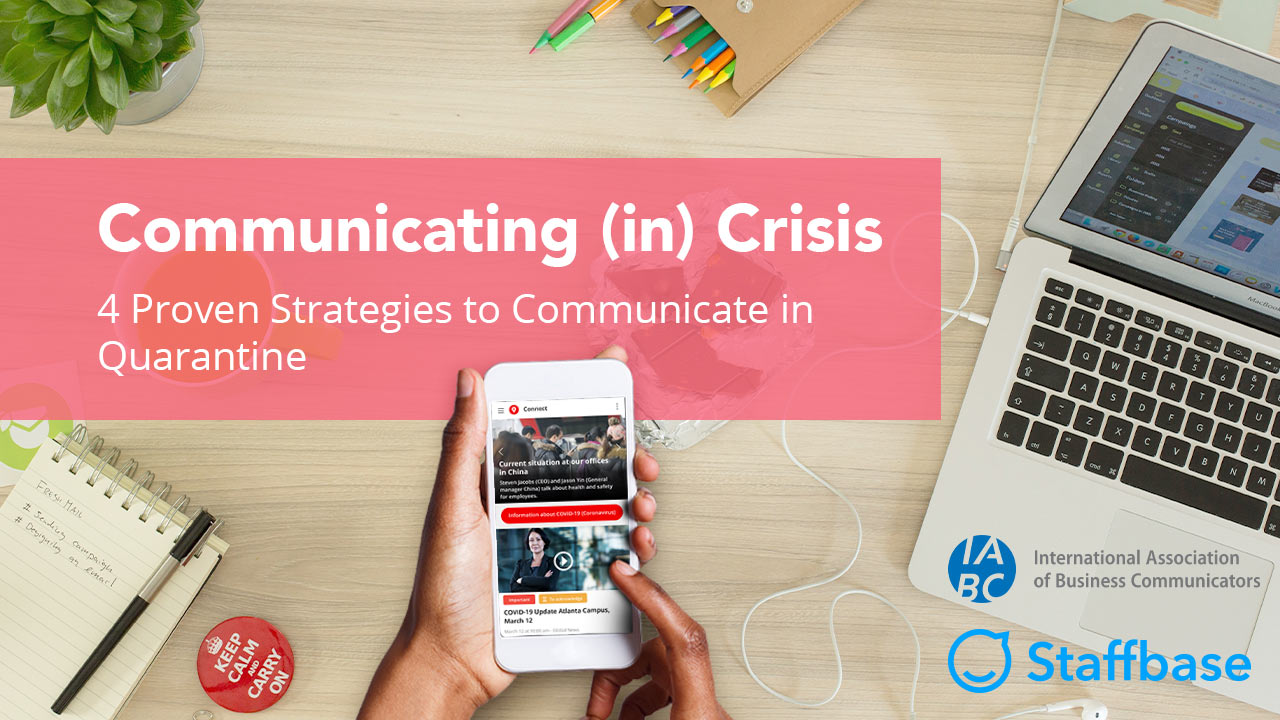 Communicating [in] Crisis: 4 Proven Strategies to Communicate During Quarantine