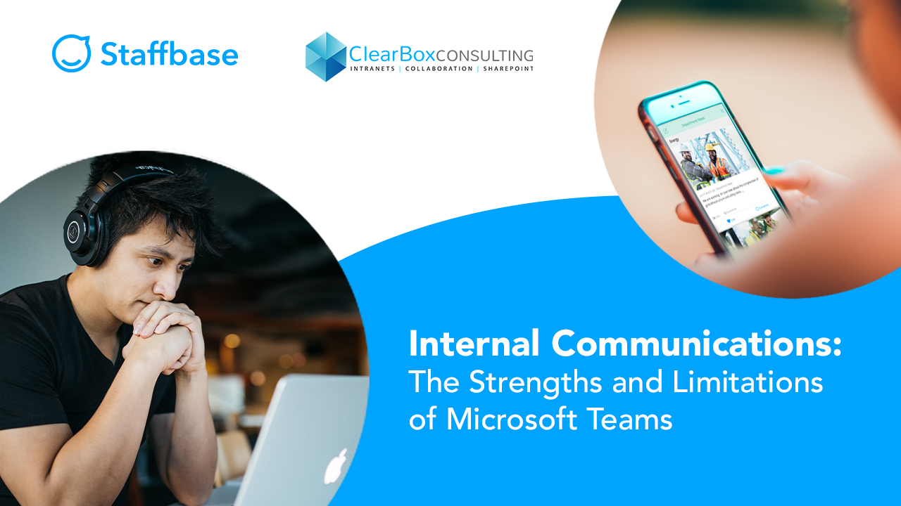 Internal Comms: The Strengths and Limitations of Microsoft Teams