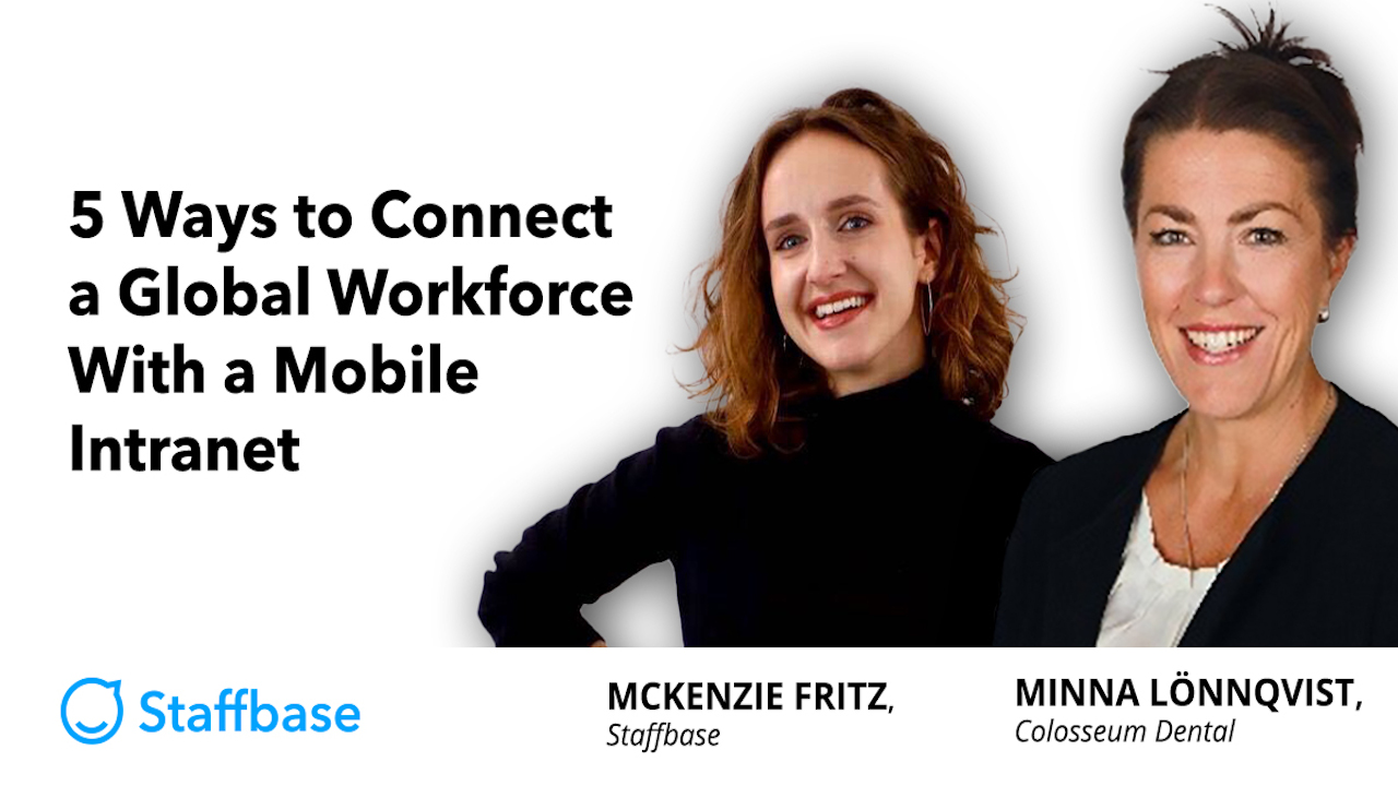 5 Ways to Connect a Global Workforce With a Mobile Intranet