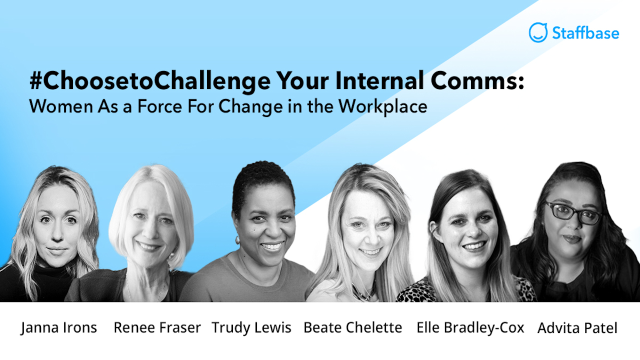 #ChoosetoChallenge Your Internal Comms: Women as a Force for Change in the Workplace