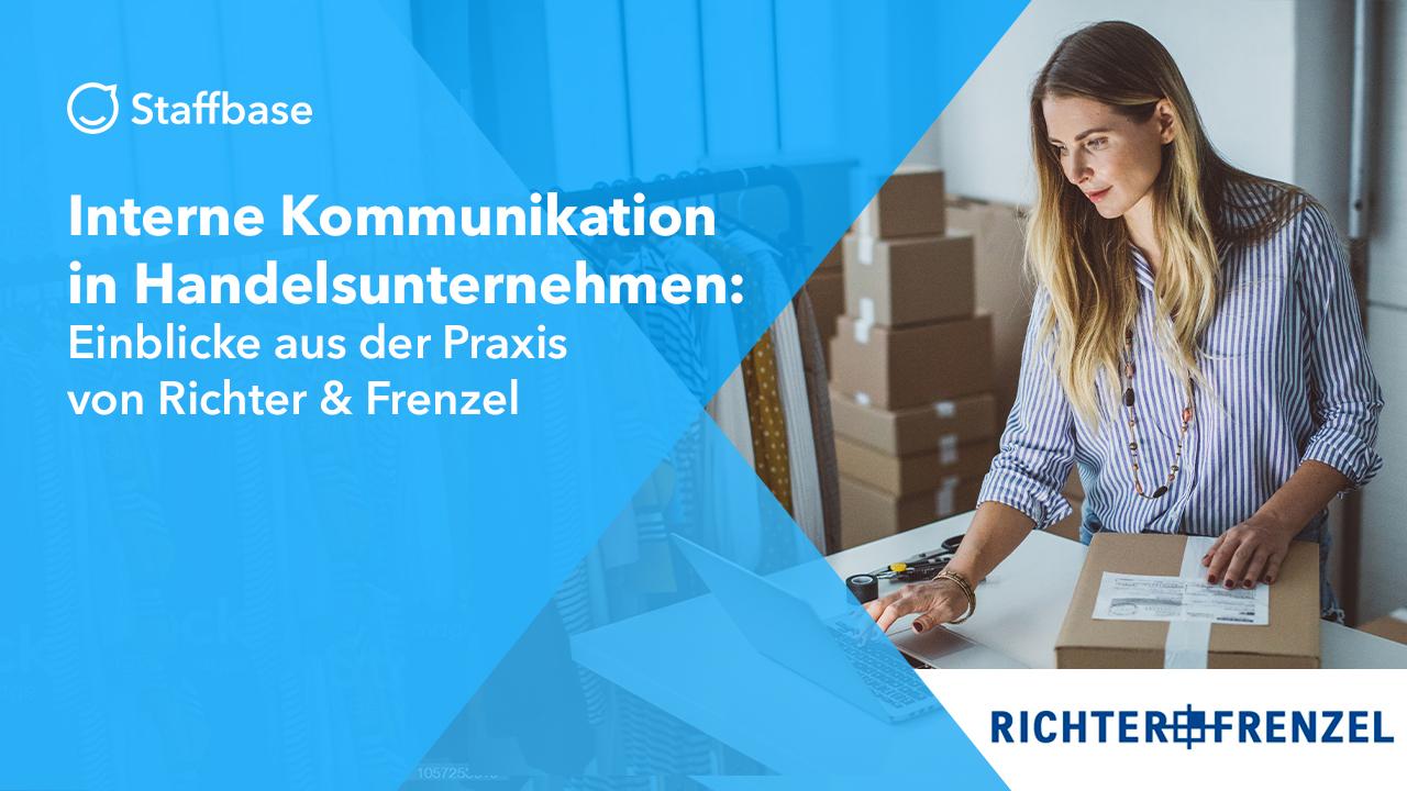 Interne Kommunikation in Handelsunternehmen: Einblicke aus der Praxis von Richter+Frenzel
