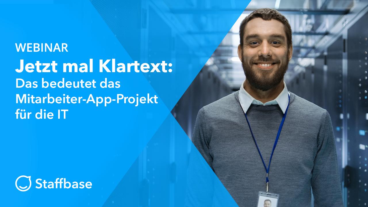 Jetzt mal Klartext: Was bedeutet das Mitarbeiter-App-Projekt für die IT?