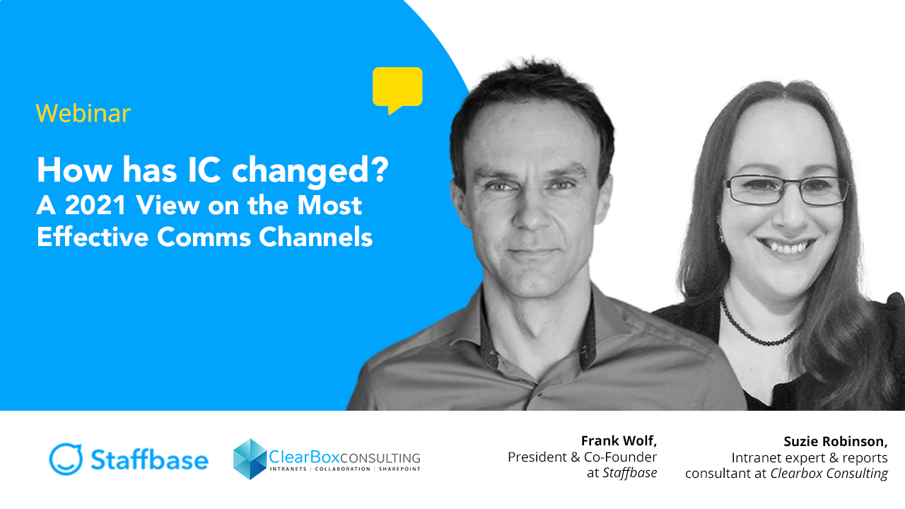 How has IC changed? A 2021 View on the Most Effective Comms Channels